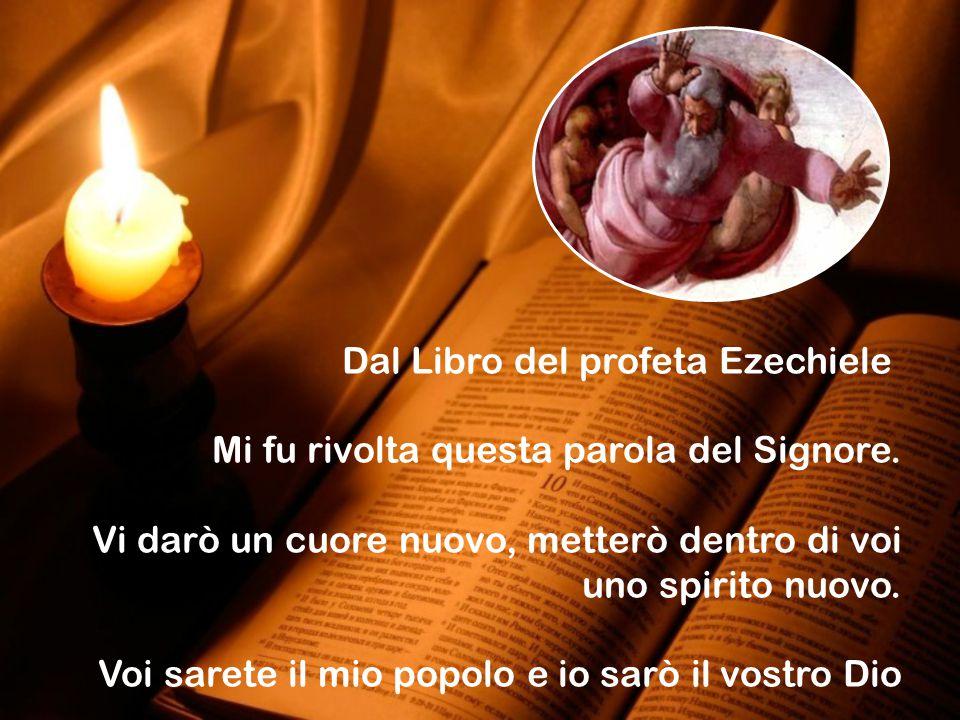 Dal Libro del profeta Ezechiele