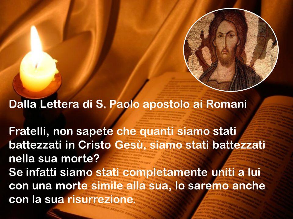 Dalla Lettera di S. Paolo apostolo ai Romani