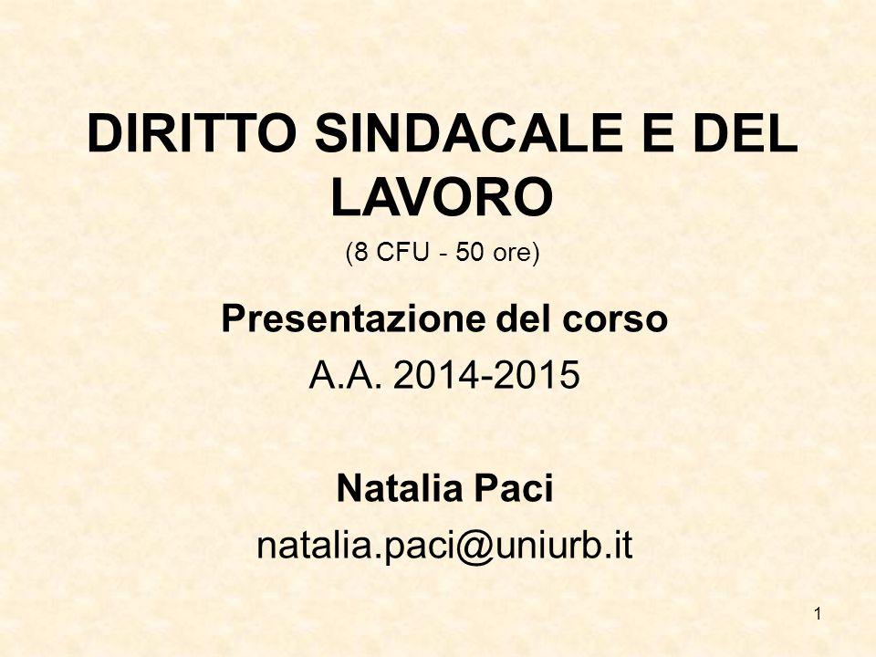 DIRITTO SINDACALE E DEL LAVORO Presentazione del corso