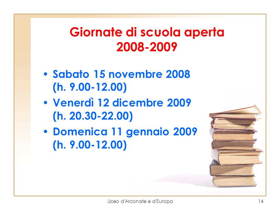 Giornate di scuola aperta 2008-2009