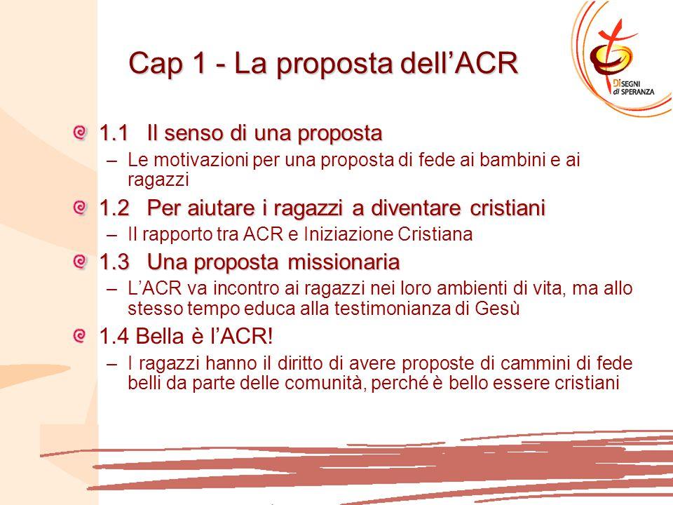 Cap 1 - La proposta dell'ACR