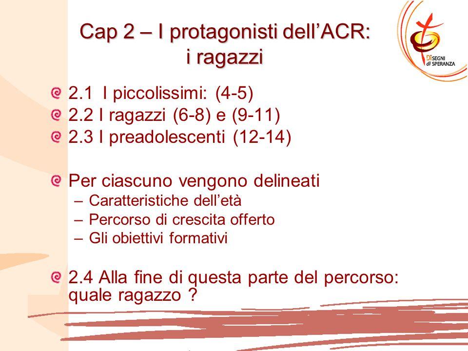 Cap 2 – I protagonisti dell'ACR: i ragazzi