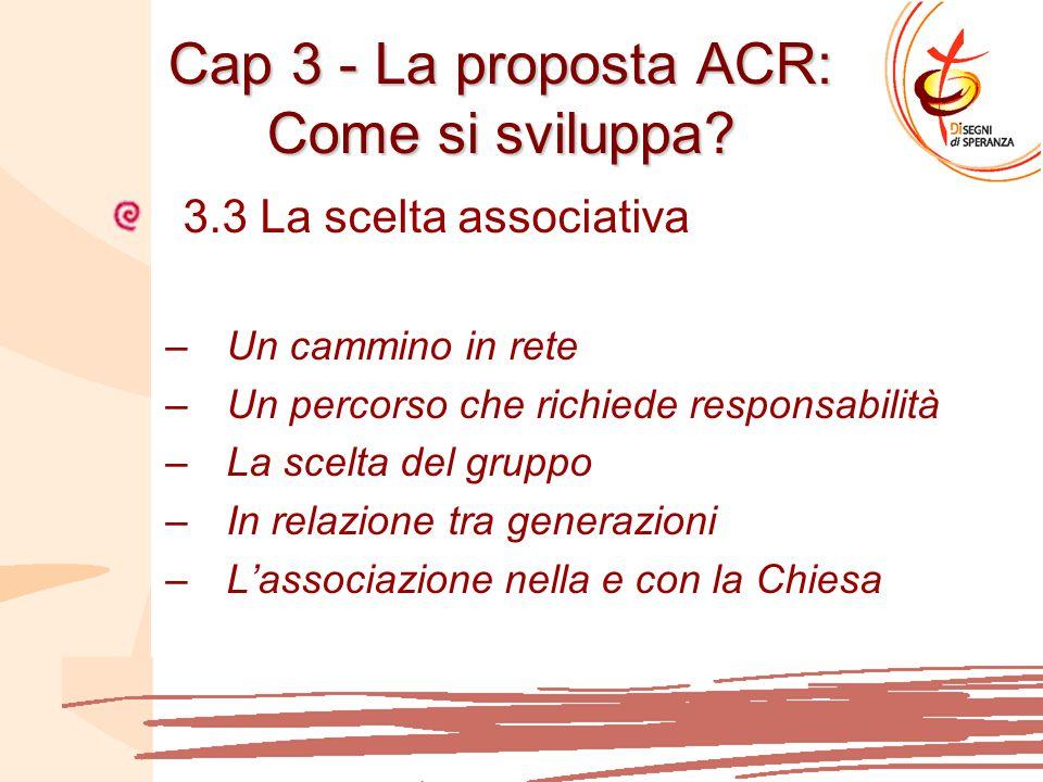Cap 3 - La proposta ACR: Come si sviluppa