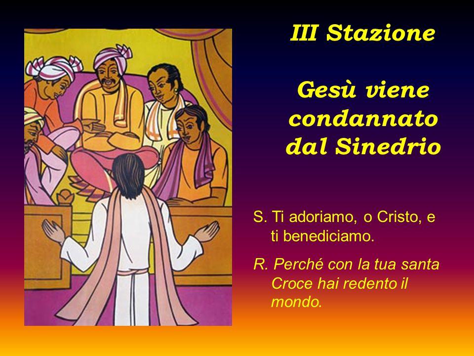 III Stazione Gesù viene condannato dal Sinedrio
