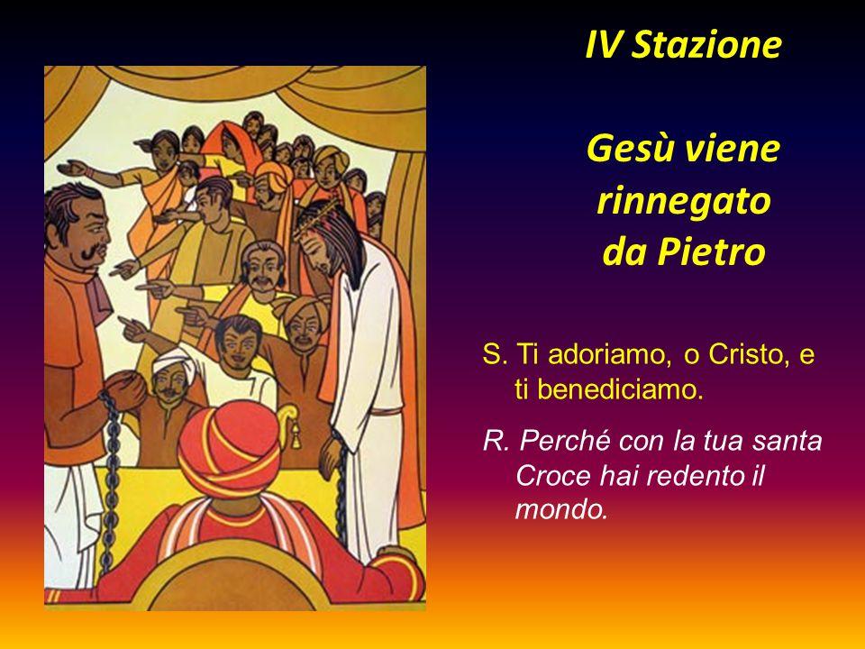 IV Stazione Gesù viene rinnegato da Pietro