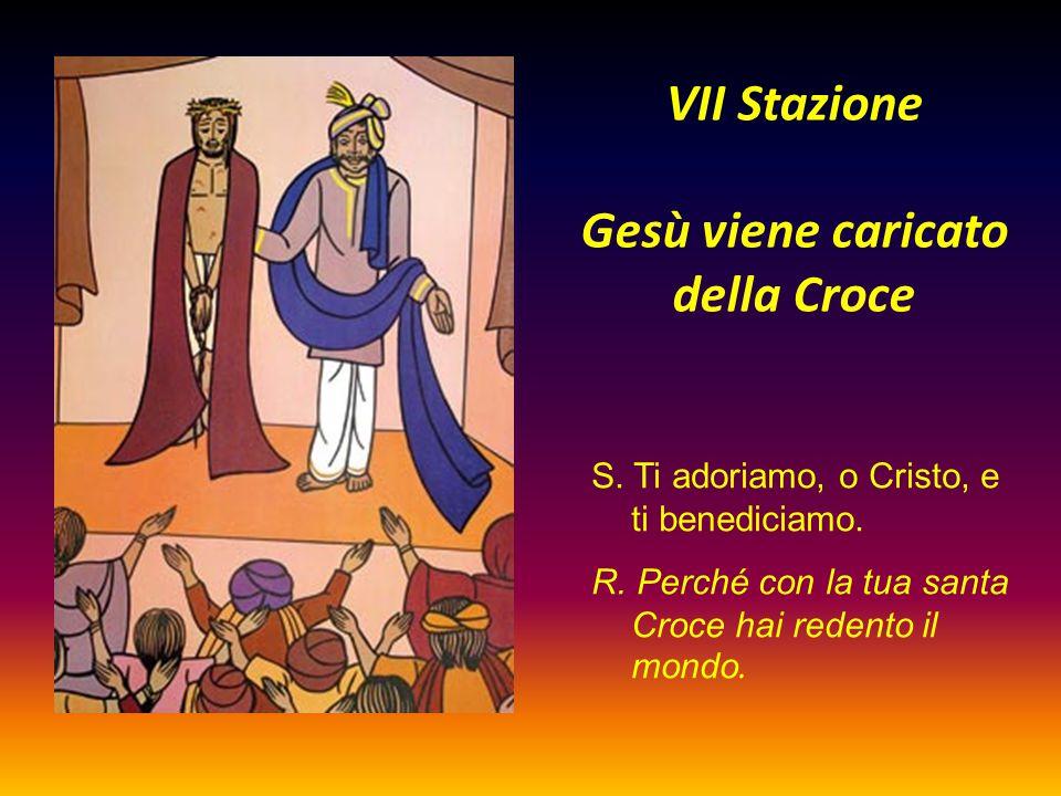 VII Stazione Gesù viene caricato della Croce