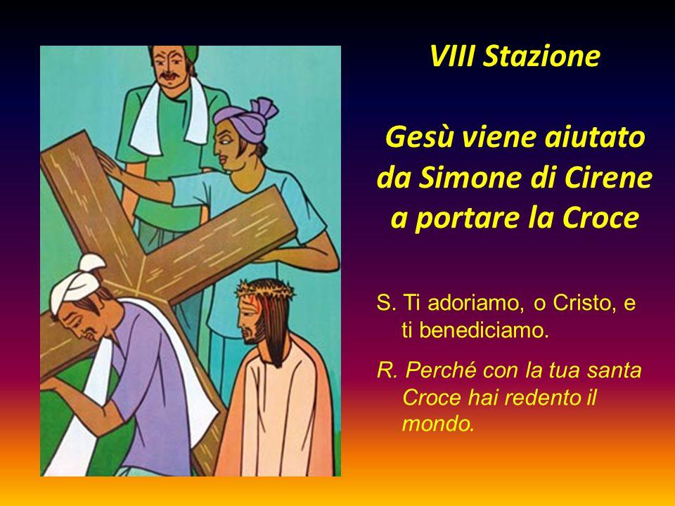 VIII Stazione Gesù viene aiutato da Simone di Cirene a portare la Croce