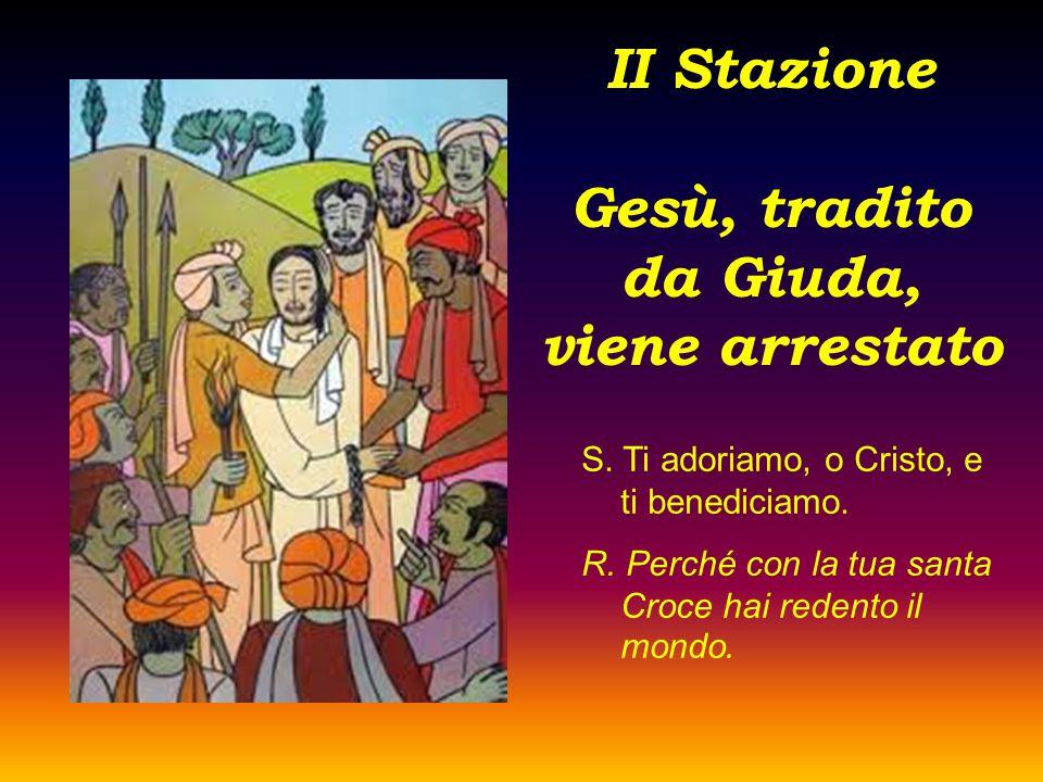 II Stazione Gesù, tradito da Giuda, viene arrestato