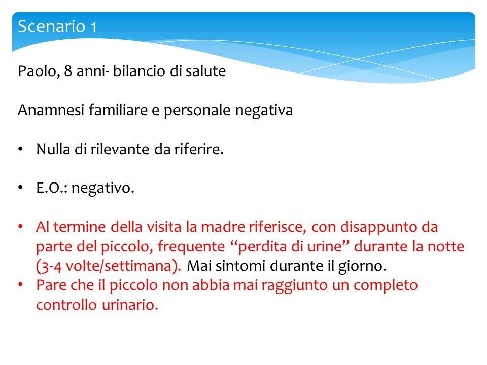 Scenario 1 Paolo, 8 anni- bilancio di salute