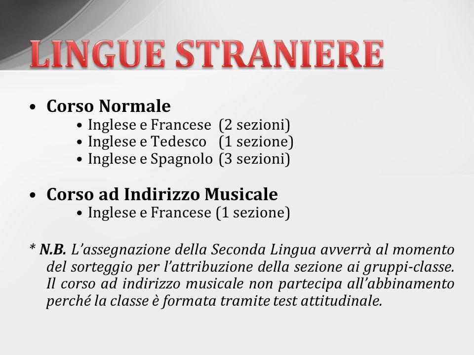 LINGUE STRANIERE Corso Normale Corso ad Indirizzo Musicale