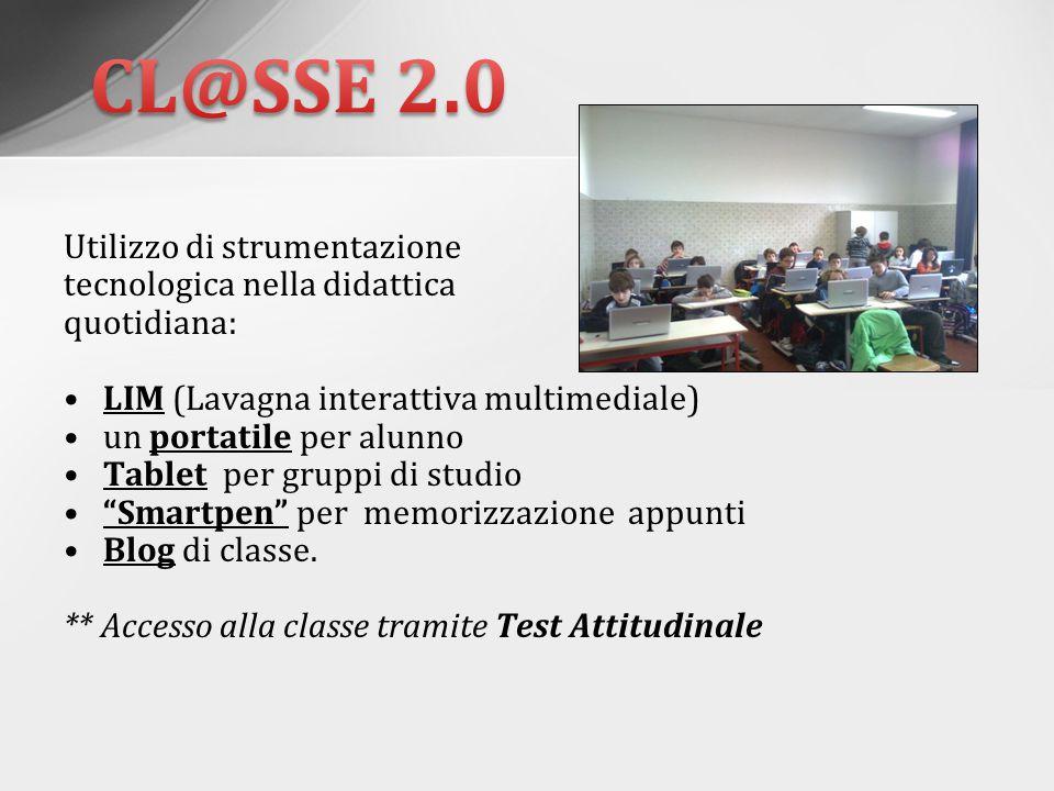 CL@SSE 2.0 Utilizzo di strumentazione tecnologica nella didattica