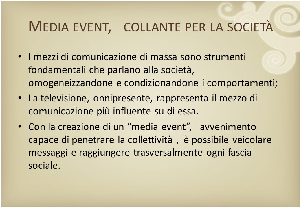 Media event, collante per la società