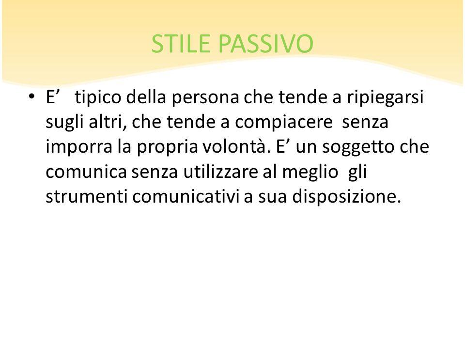 STILE PASSIVO