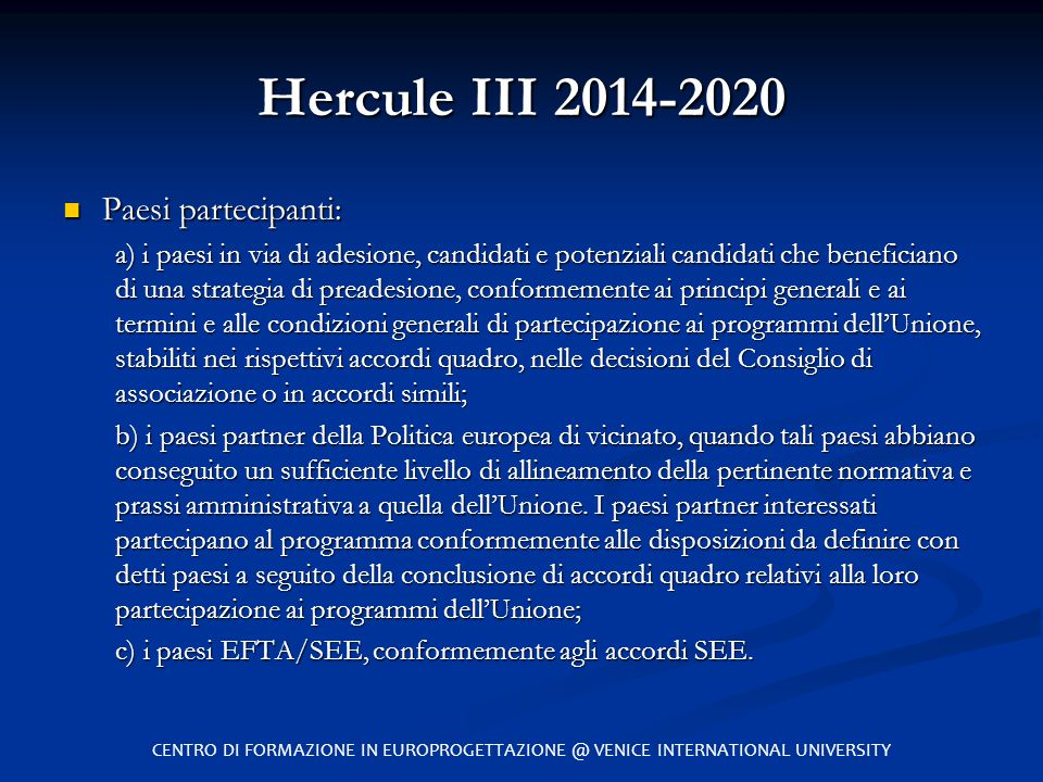 Hercule III 2014-2020 Paesi partecipanti: