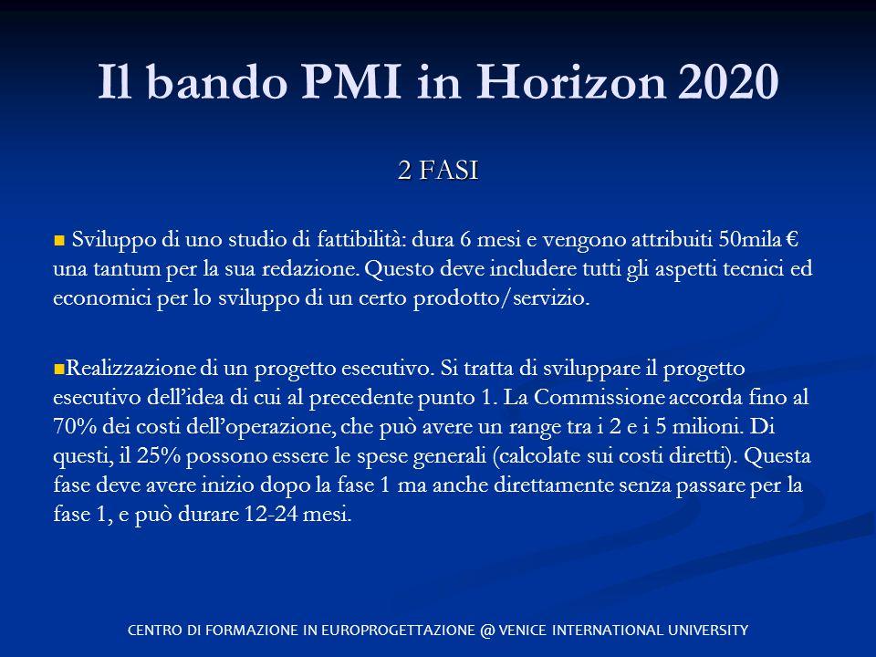 Il bando PMI in Horizon 2020 2 FASI