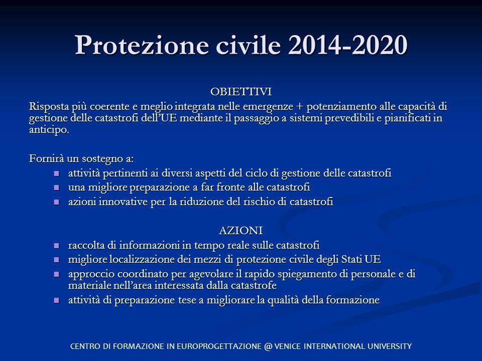 Protezione civile 2014-2020 OBIETTIVI