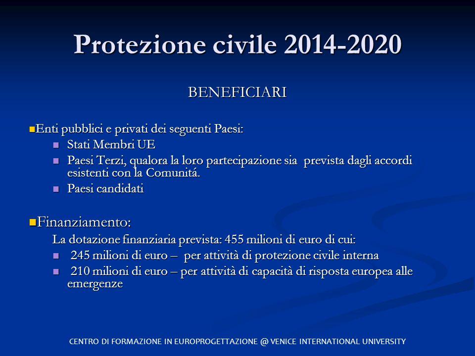 Protezione civile 2014-2020 BENEFICIARI Finanziamento: