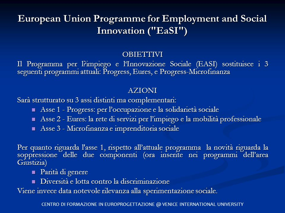 European Union Programme for Employment and Social Innovation ( EaSI )