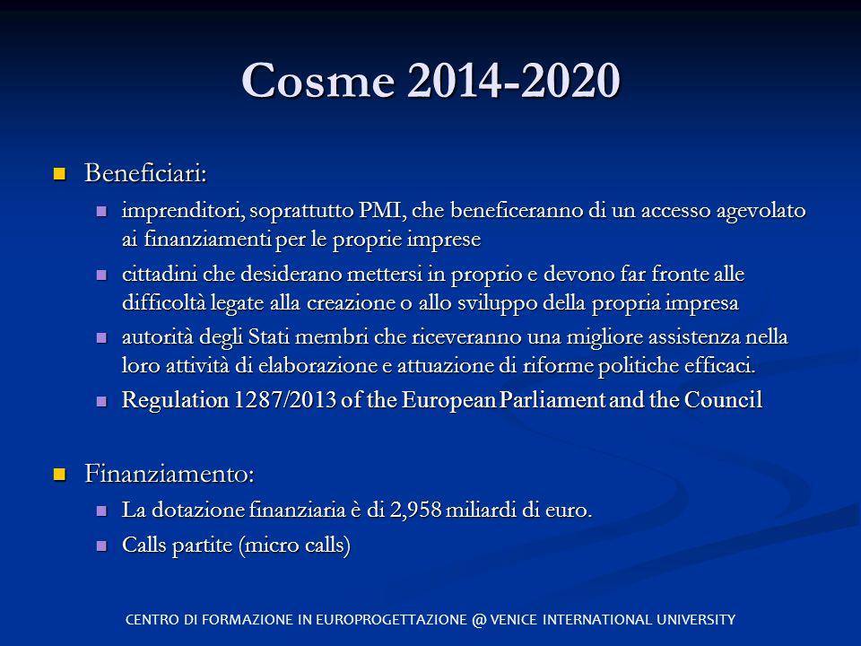 Cosme 2014-2020 Beneficiari: Finanziamento: