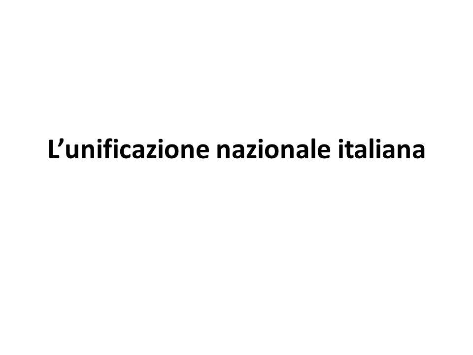 L'unificazione nazionale italiana