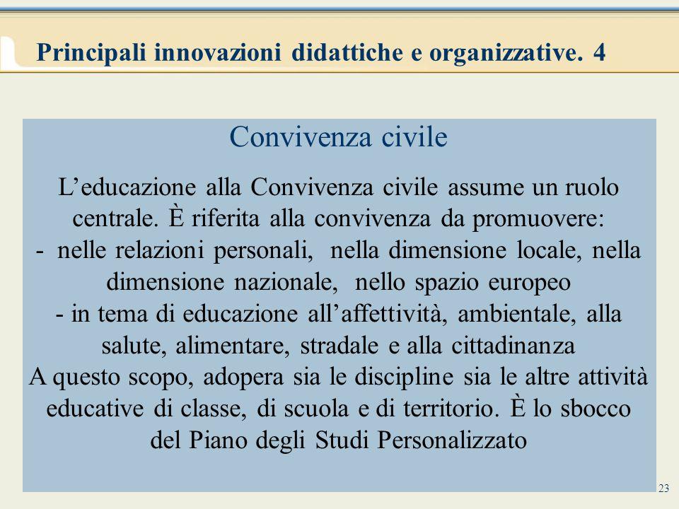 Principali innovazioni didattiche e organizzative. 4