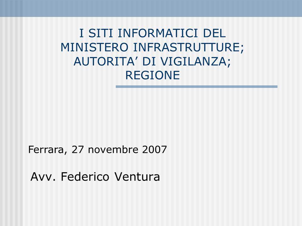 I SITI INFORMATICI DEL MINISTERO INFRASTRUTTURE; AUTORITA' DI VIGILANZA; REGIONE