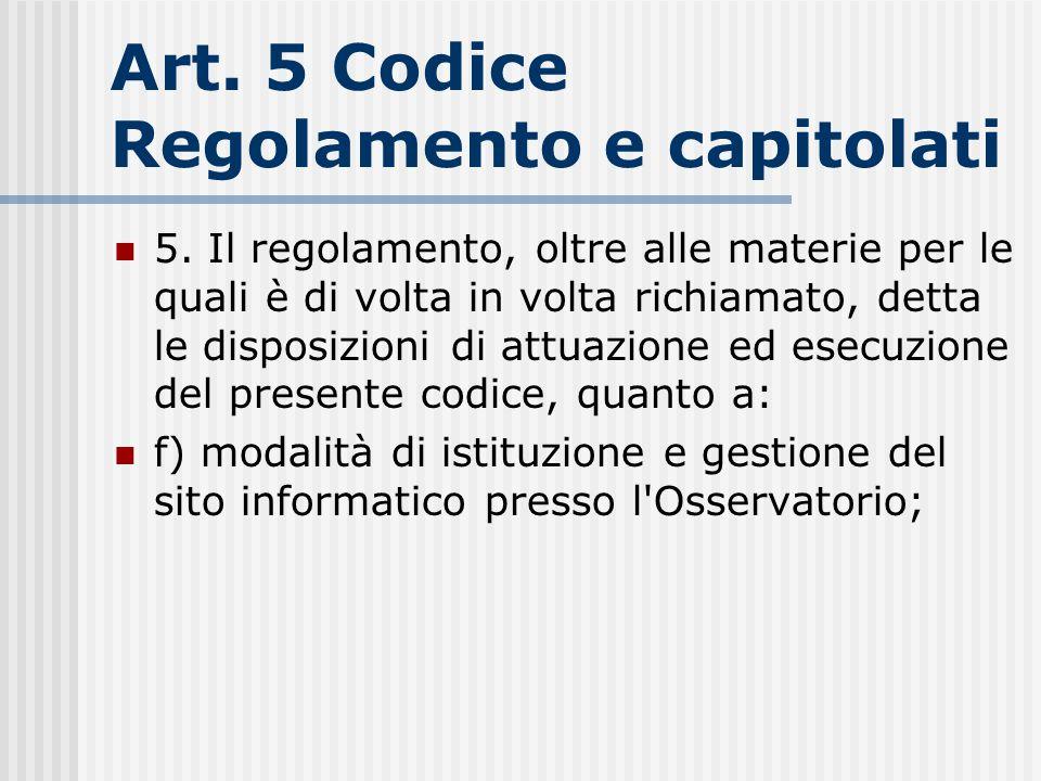 Art. 5 Codice Regolamento e capitolati