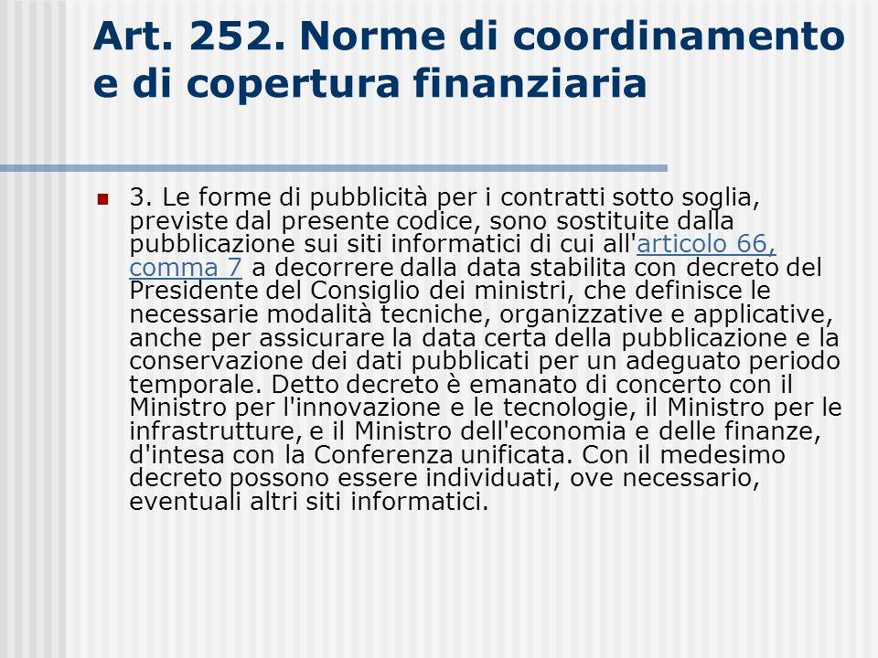 Art. 252. Norme di coordinamento e di copertura finanziaria