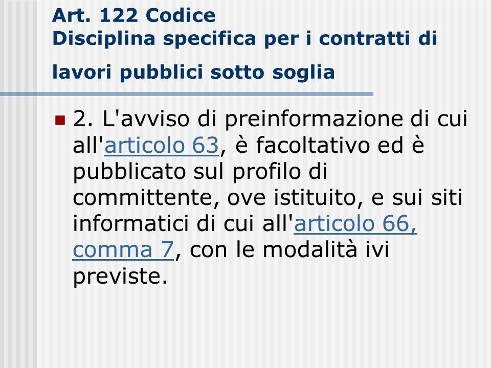 Art. 122 Codice Disciplina specifica per i contratti di lavori pubblici sotto soglia