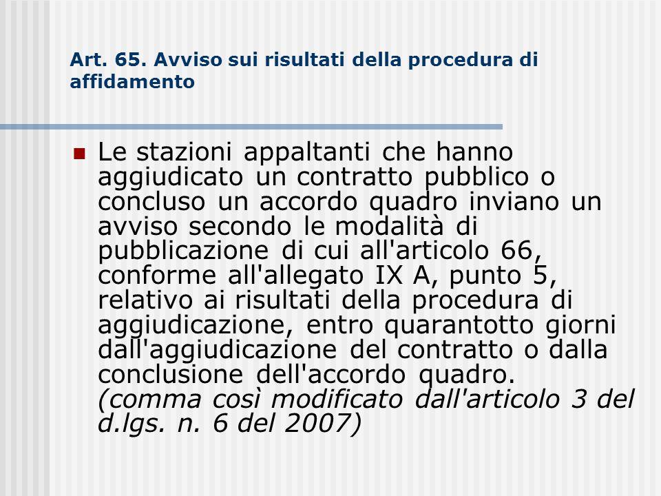 Art. 65. Avviso sui risultati della procedura di affidamento