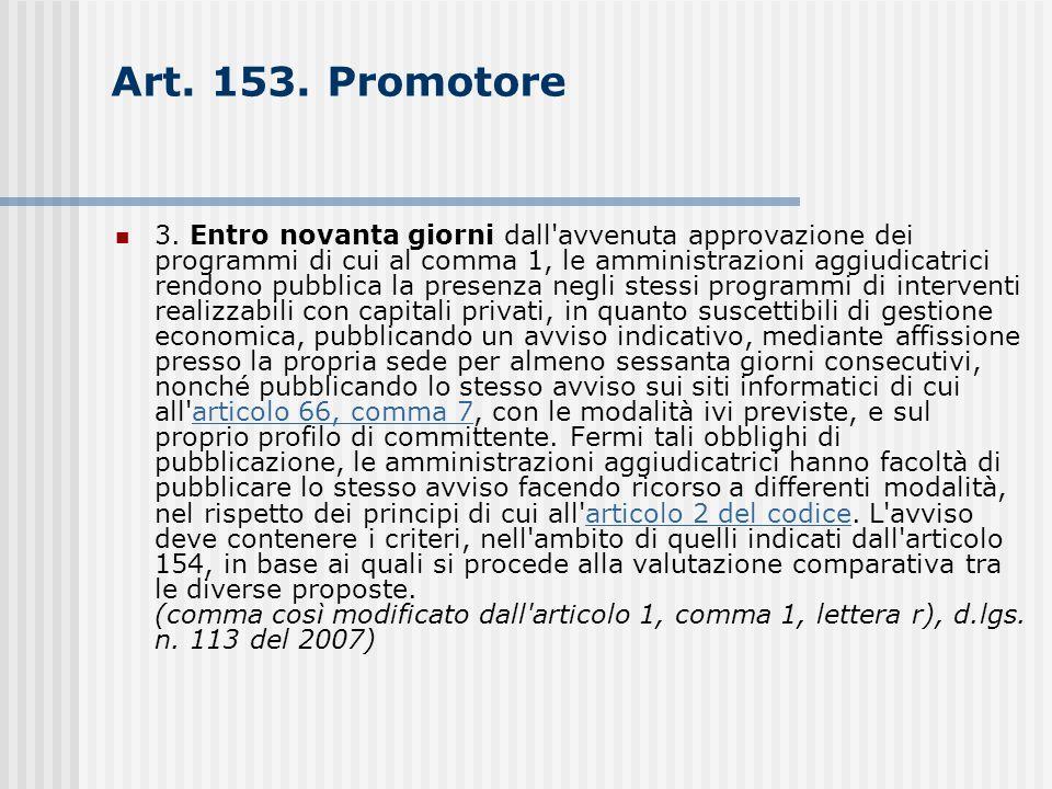Art. 153. Promotore