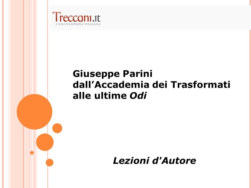 Giuseppe Parini dall'Accademia dei Trasformati alle ultime Odi Lezioni d Autore