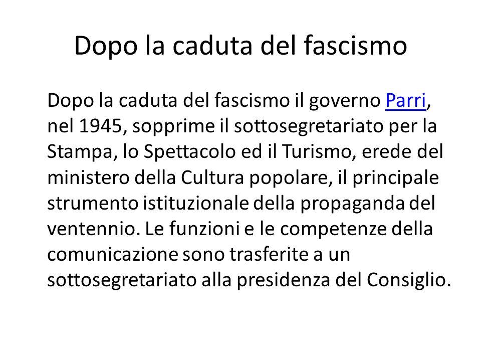 Dopo la caduta del fascismo