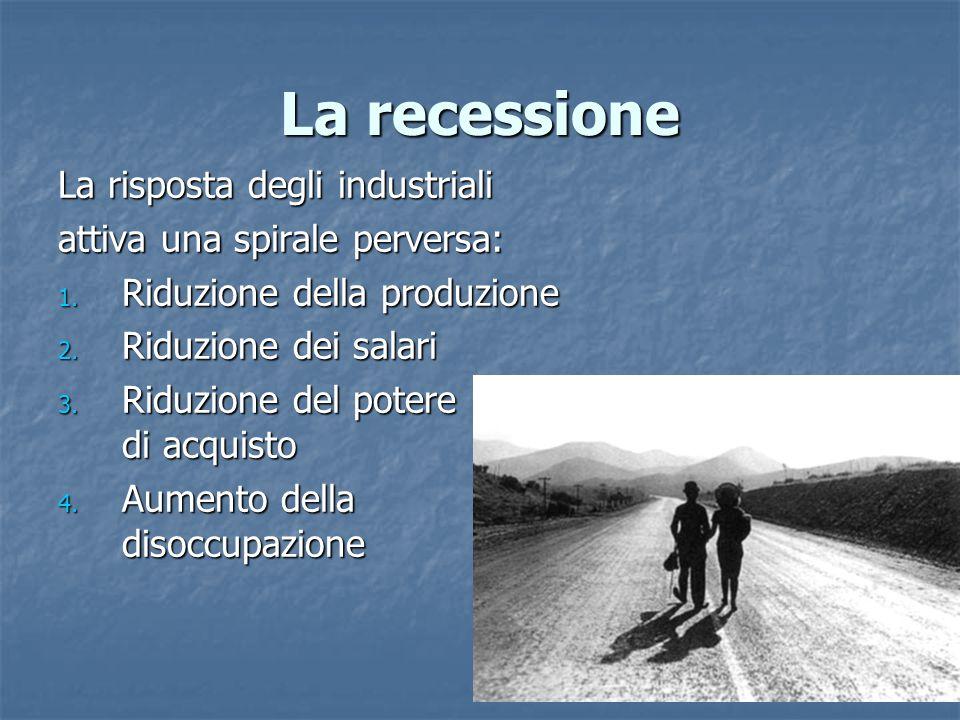 La recessione La risposta degli industriali