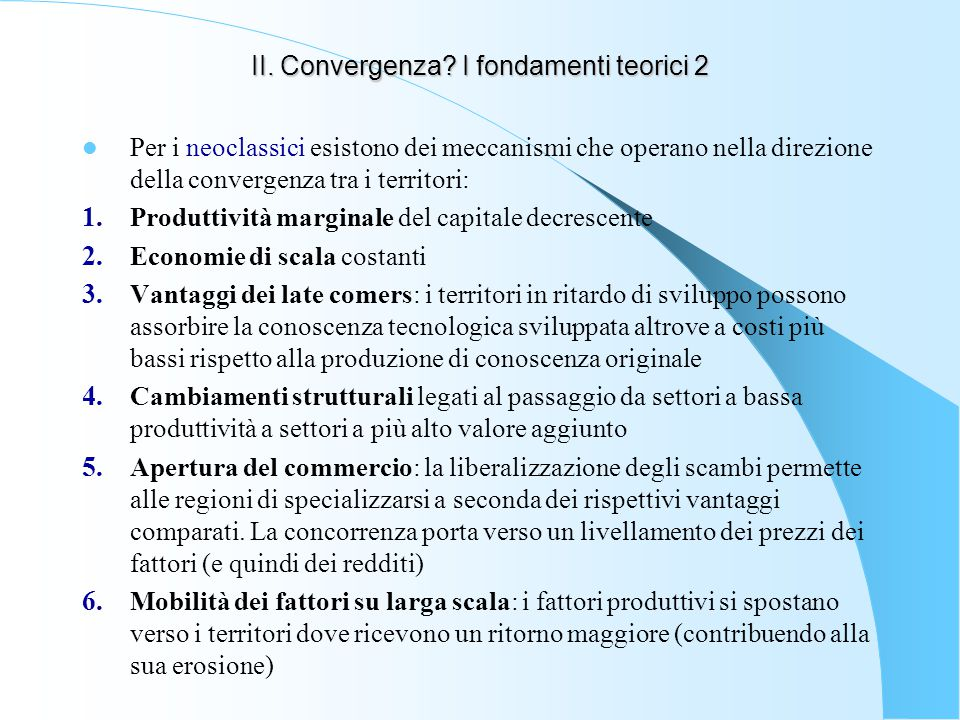 II. Convergenza I fondamenti teorici 2