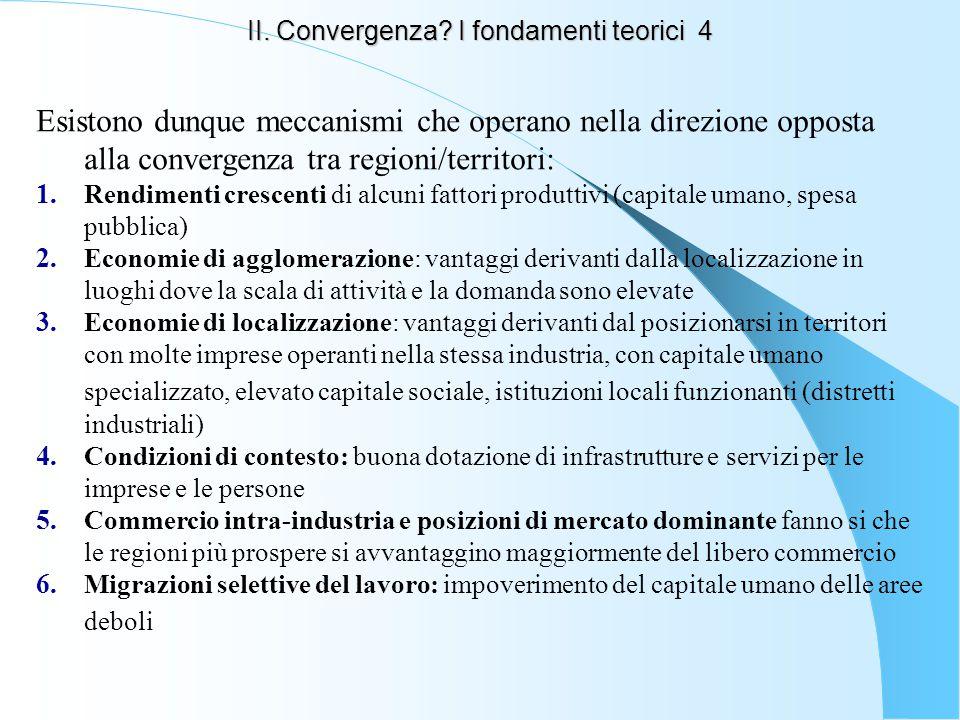 II. Convergenza I fondamenti teorici 4