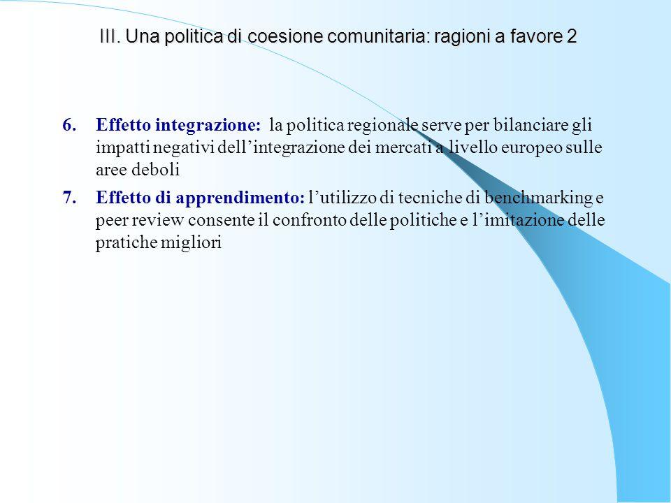III. Una politica di coesione comunitaria: ragioni a favore 2