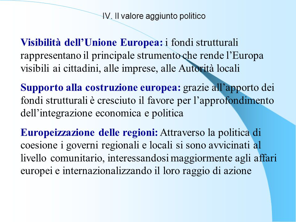 IV. Il valore aggiunto politico