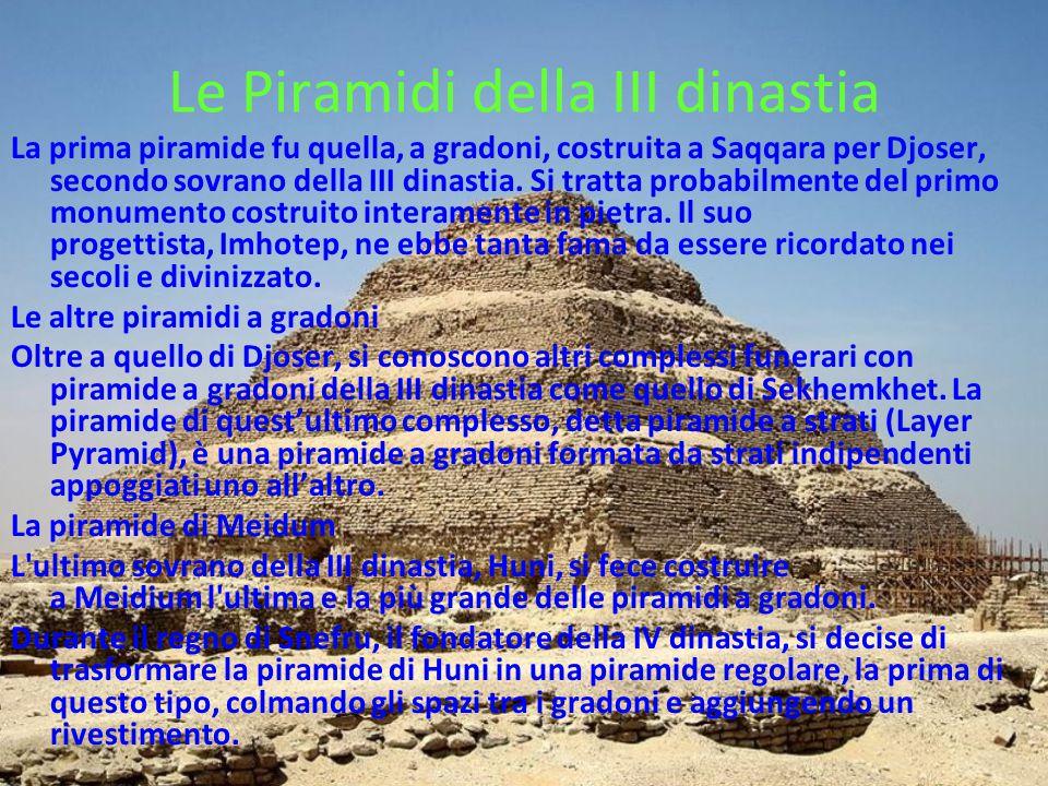 Le Piramidi della III dinastia