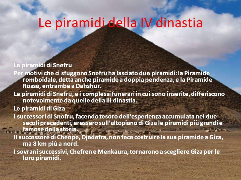 Le piramidi della IV dinastia