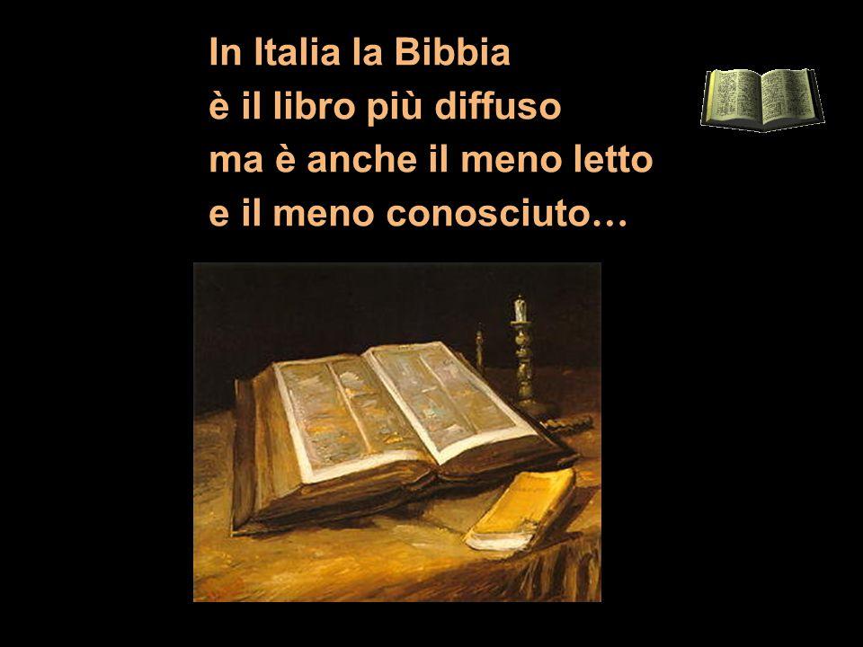 In Italia la Bibbia è il libro più diffuso ma è anche il meno letto e il meno conosciuto…