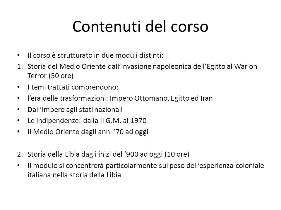 Contenuti del corso Il corso è strutturato in due moduli distinti: