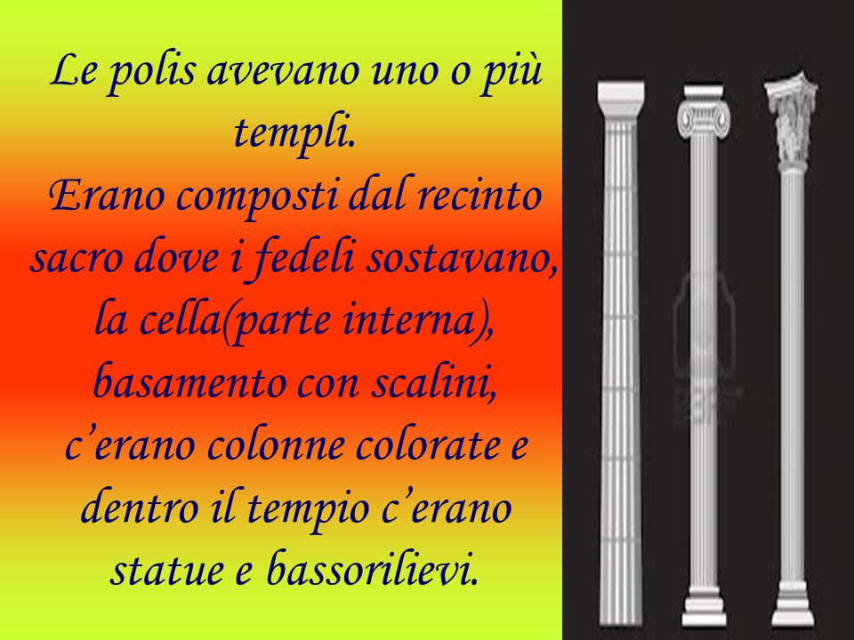 Le polis avevano uno o più templi
