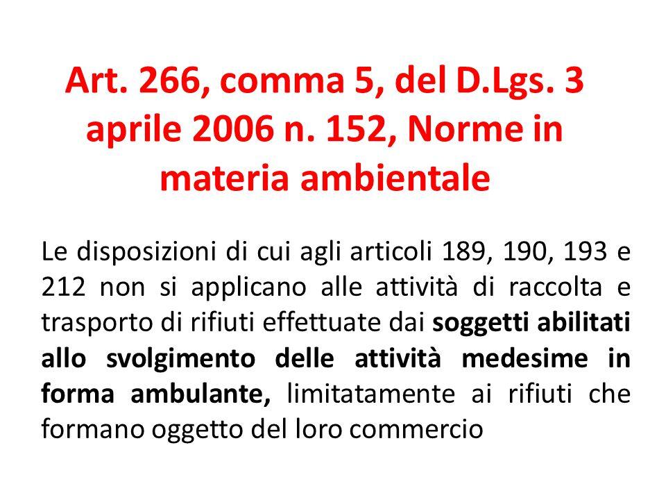 Art. 266, comma 5, del D. Lgs. 3 aprile 2006 n