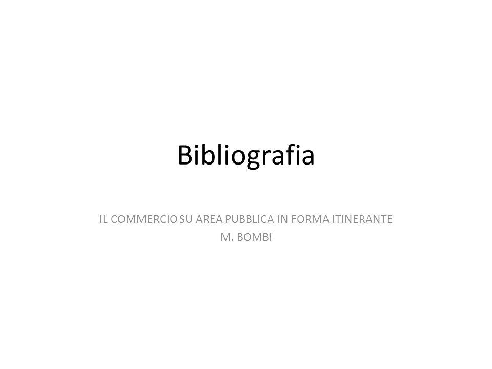 IL COMMERCIO SU AREA PUBBLICA IN FORMA ITINERANTE M. BOMBI