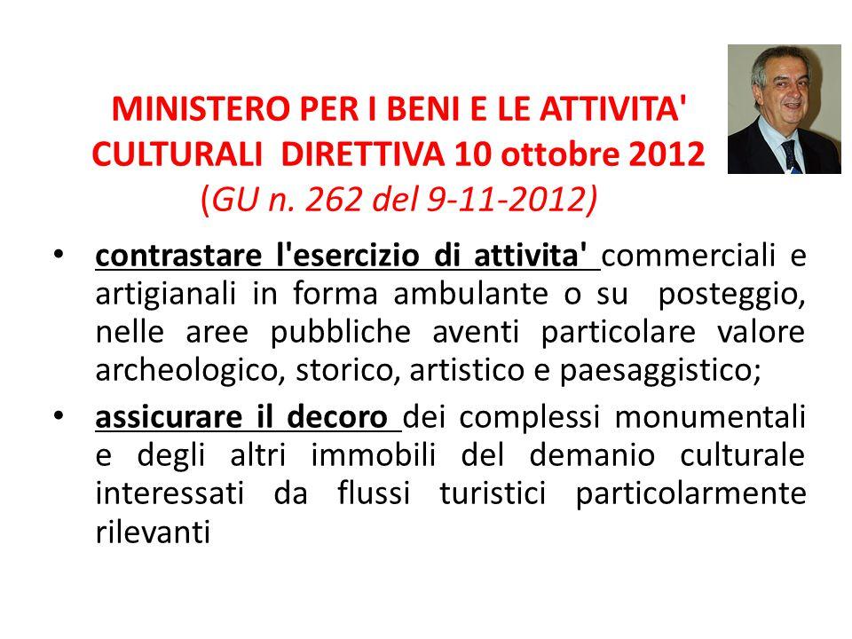 MINISTERO PER I BENI E LE ATTIVITA CULTURALI DIRETTIVA 10 ottobre 2012 (GU n. 262 del 9-11-2012)