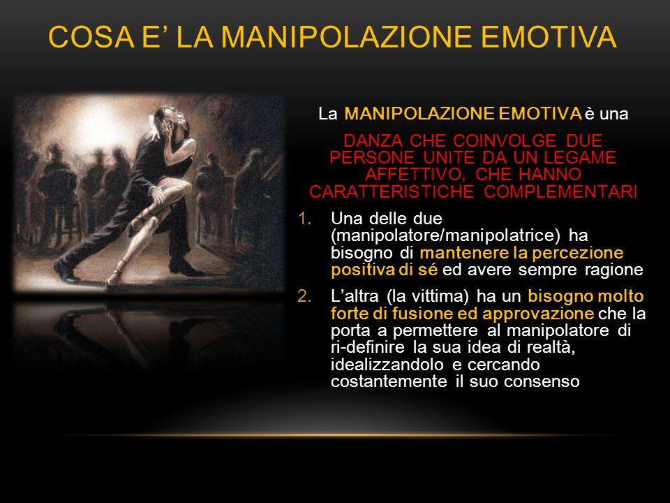 COSA E' LA MANIPOLAZIONE EMOTIVA