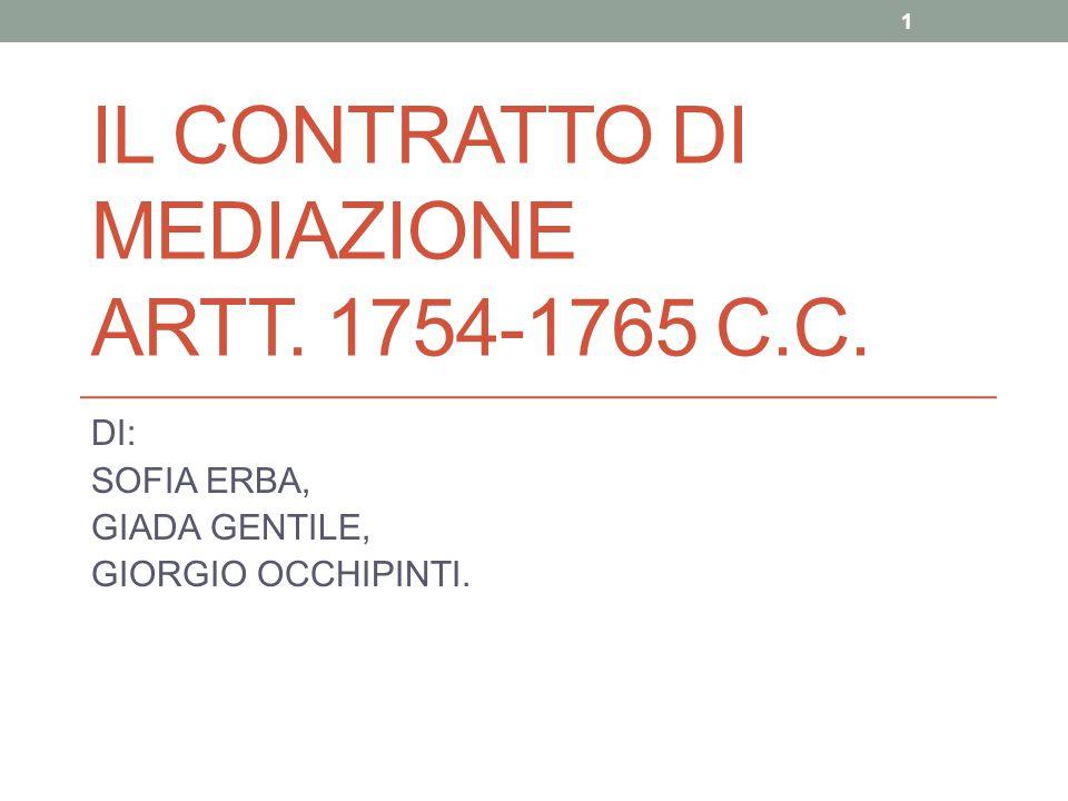 IL CONTRATTO DI MEDIAZIONE ARTT. 1754-1765 c.c.