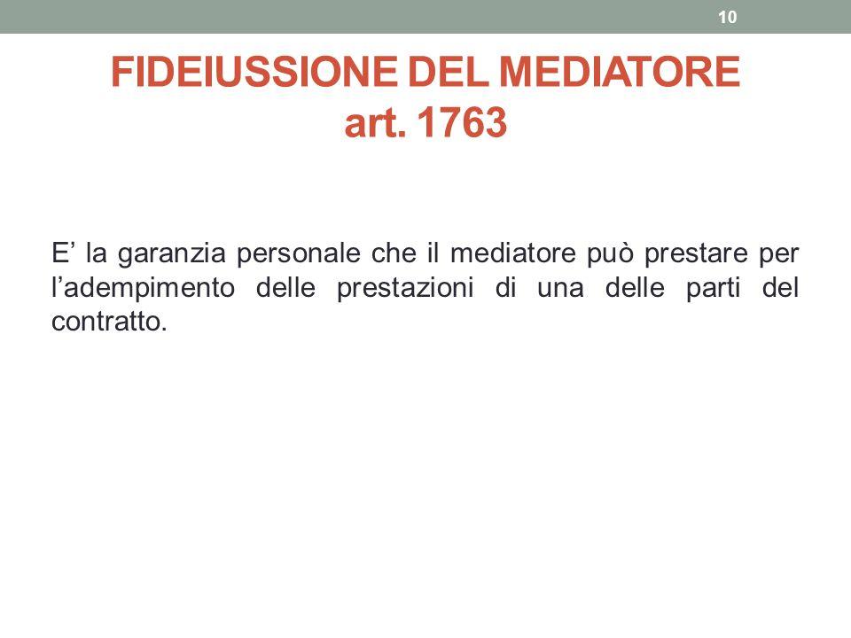 FIDEIUSSIONE DEL MEDIATORE art. 1763