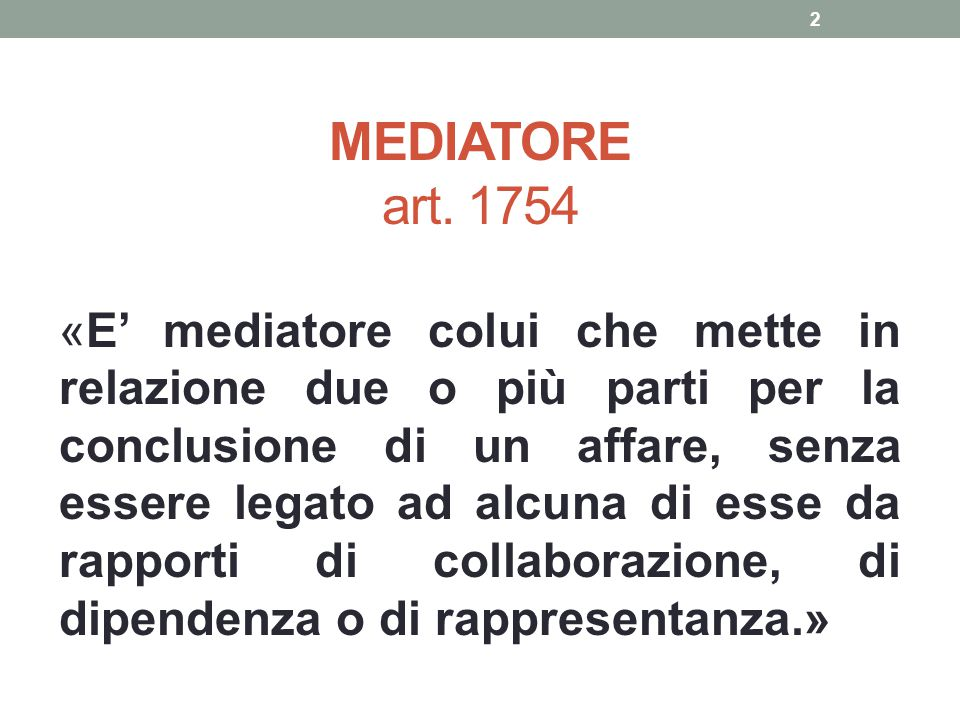 MEDIATORE art. 1754.